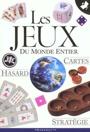 Couverture du livre « Les Jeux Du Monde Entier » de Nicole Masson et Pauline Clermont aux éditions Marabout
