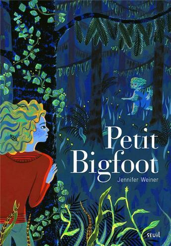 Couverture du livre « Petit Bigfoot » de Jennifer Weiner aux éditions Seuil Jeunesse