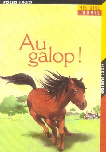 Couverture du livre « AU GALOP ! » de Collectifs Jeunesse aux éditions Gallimard-jeunesse
