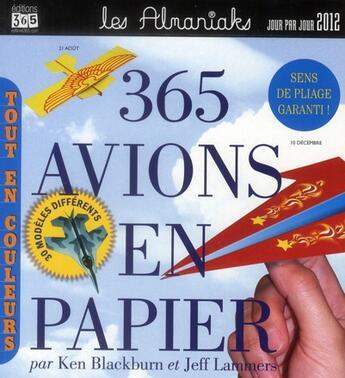 Couverture du livre « 365 avions en papier (édition 2012) » de Collectif aux éditions Editions 365