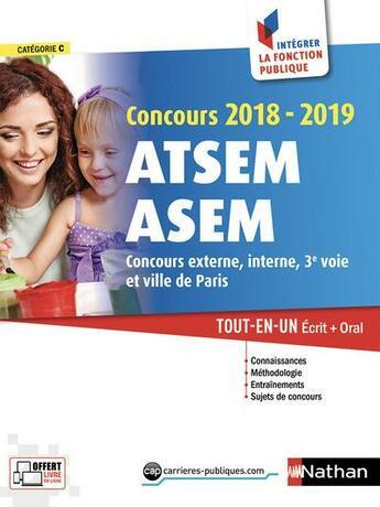 Couverture du livre « Concours ATSEM ASEM ; écrit + oral (édition 2018/2019) » de Collectif aux éditions Nathan