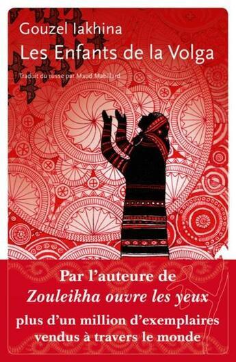 Couverture du livre « Les enfants de la Volga » de Gouzel Iakhina aux éditions Noir Sur Blanc