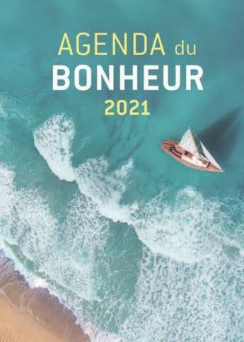 Couverture du livre « Agenda du bonheur 2021 » de Collectif aux éditions Modus Vivendi