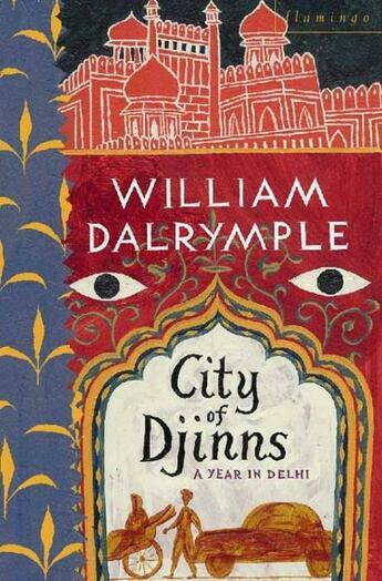 Couverture du livre « City of Djinns » de William Dalrymple aux éditions Flamingo