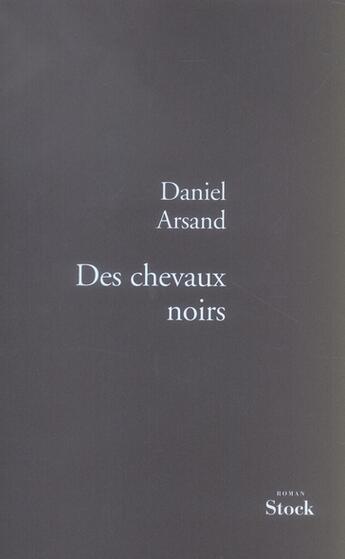 Couverture du livre « Des chevaux noirs » de Arsand-D aux éditions Stock