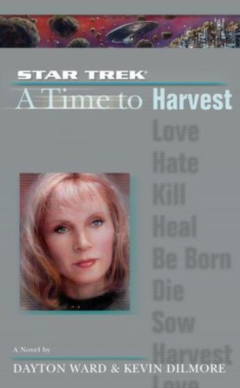 Couverture du livre « A Star Trek: The Next Generation: Time #4: A Time to Harvest » de Ward Dayton aux éditions Pocket Books Star Trek