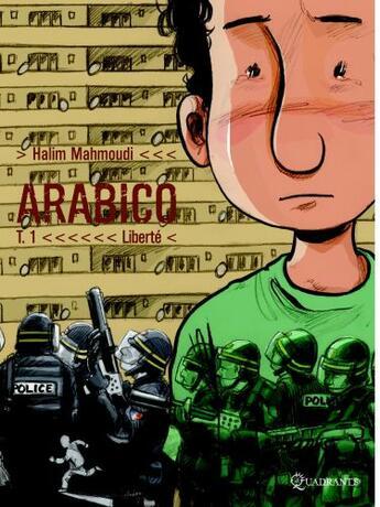Couverture du livre « Arabico t.1 ; liberté » de Halim Mahmoudi aux éditions Soleil