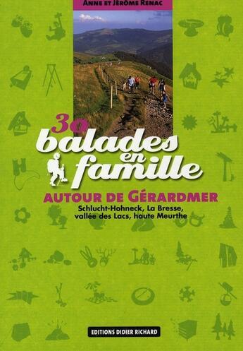 Couverture du livre « 30 balades en famille autour de Gérardmer » de Jerome Renac et Anne Renac aux éditions Didier Richard