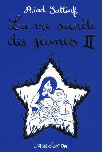 Couverture du livre « La vie secrète des jeunes t.2 » de Riad Sattouf aux éditions L'association