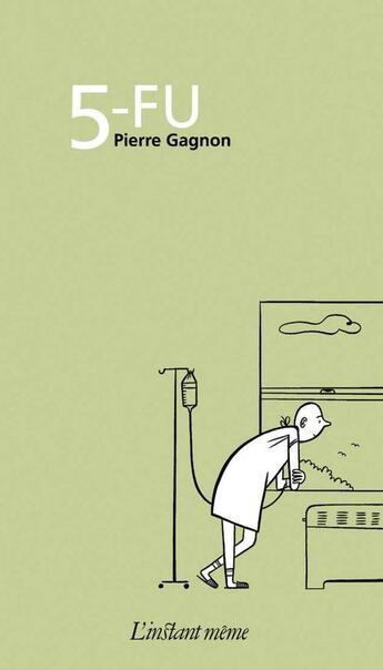 Couverture du livre « 5-FU » de Pierre Gagnon aux éditions Instant Meme