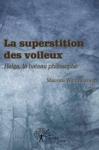 Couverture du livre « La superstition des voileux » de Maurice Winnykamen aux éditions Edilivre-aparis
