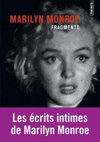 Couverture du livre « Fragments » de Marilyn Monroe aux éditions Points