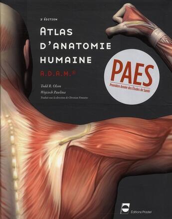 Couverture du livre « Atlas d'anatomie humaine A.D.A.M. (2e édition) » de Todd R. Olson et W Pawlina aux éditions Pradel