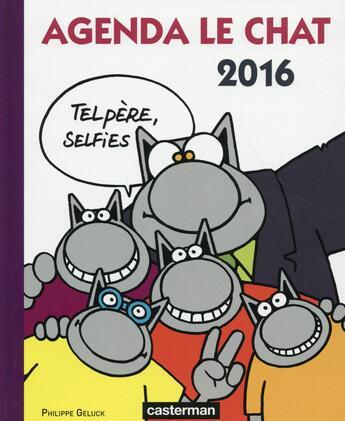 Couverture du livre « Agenda le chat 2016 » de Philippe Geluck aux éditions Casterman