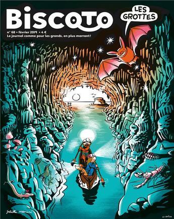 Couverture du livre « Biscoto n 68 - les grottes » de Collectif Collectif aux éditions Biscoto