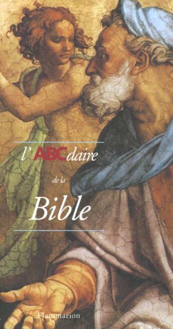 Couverture du livre « Abcdaire De La Bible » de Pierre Chavot aux éditions Flammarion