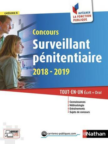 Couverture du livre « Concours surveillant pénitentiaire (édition 2018/2019) » de Collectif aux éditions Nathan