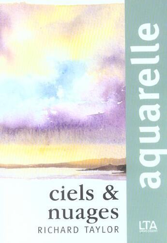Couverture du livre « Aquarelle ciels et nuages » de Taylor Richard S. aux éditions Le Temps Apprivoise