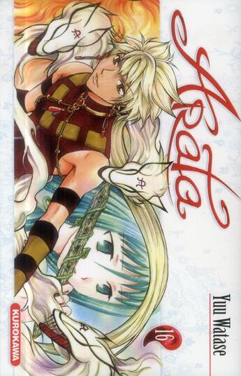 Couverture du livre « Arata T.16 » de Yu Watase aux éditions Kurokawa