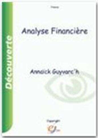 Couverture du livre « Analyse financière » de Annaick Guyvarc'H aux éditions E-theque