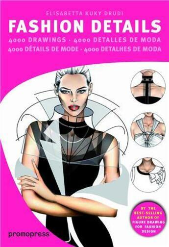 Couverture du livre « 4000 détails de mode : détails de mode » de Elisabetta Kuky Drudi aux éditions Promopress