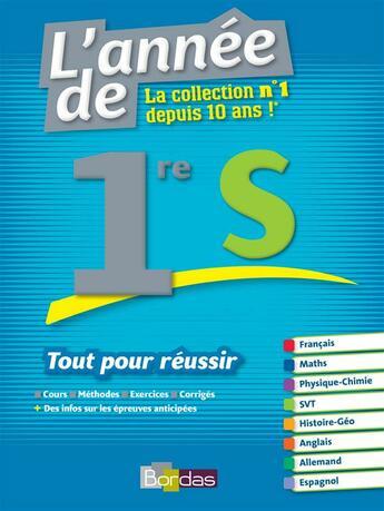 Couverture du livre « 1ère S ; tout pour réussir » de Collectif aux éditions Bordas
