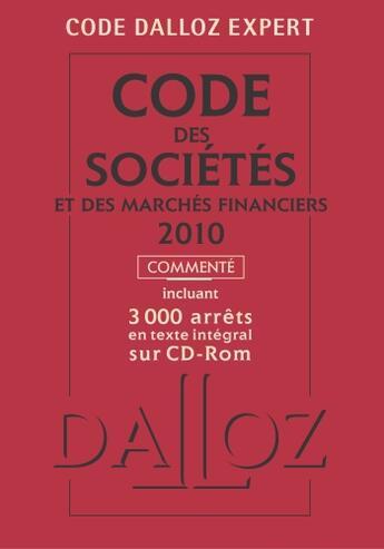 Couverture du livre « Code des sociétés et des marchés financiers 2010 (6e édition) » de Collectif aux éditions Dalloz