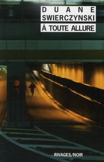 Couverture du livre « À toute allure » de Duane Swierczynski aux éditions Rivages