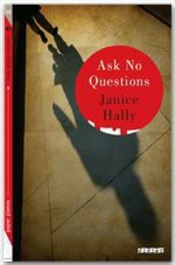 Couverture du livre « Ask no questions ! » de Janice Hally aux éditions Didier
