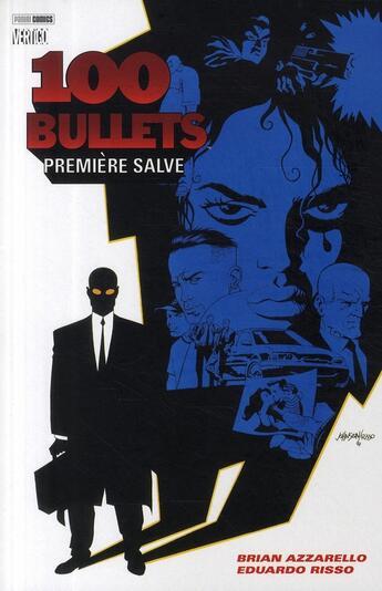 Couverture du livre « 100 bullets t.1 ; première salve » de Azzarello-B+Risso-E aux éditions Panini