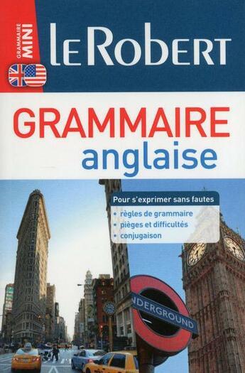 Couverture du livre « 3 EN 1 ; le Robert ; mini grammaire anglaise » de Collectif aux éditions Le Robert