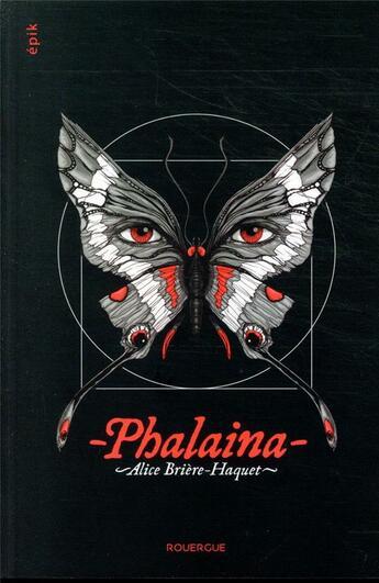 Couverture du livre « Phalaina » de Alice Briere-Haquet aux éditions Rouergue