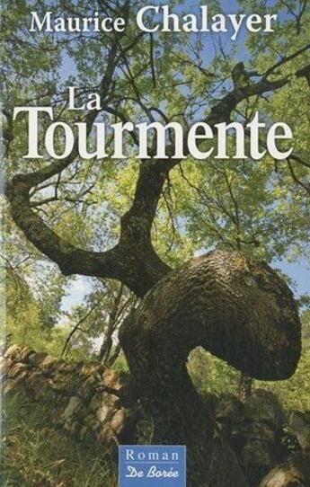 Couverture du livre « La tourmente » de Maurice Chalayer aux éditions De Boree