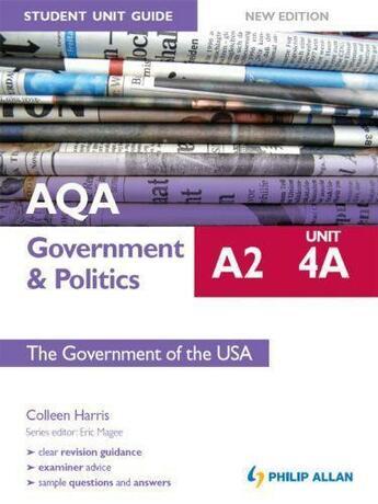 Couverture du livre « AQA A2 Government & Politics Student Unit Guide New Edition: Unit 3A T » de Harris Colleen aux éditions Hodder Education Digital