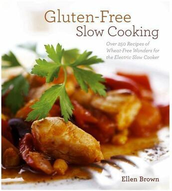 Couverture du livre « Gluten-Free Slow Cooking » de Ellen Brown aux éditions Cider Mill Press