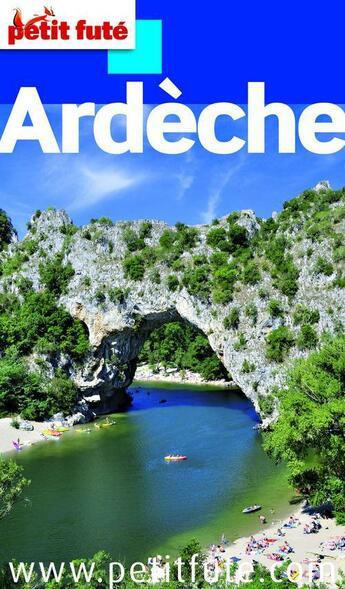 Couverture du livre « Guide Petit Fute ; Departements ; Ardèche (Edition 2012) » de Collectif Petit Fute aux éditions Le Petit Fute