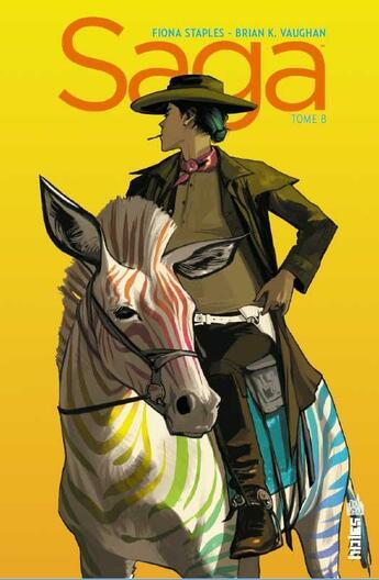 Couverture du livre « Saga T.8 » de Fiona Staples et Brian K. Vaughan aux éditions Urban Comics