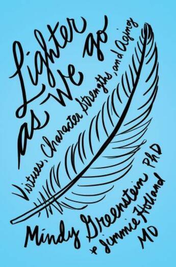 Couverture du livre « Lighter as We Go: Virtues, Character Strengths, and Aging » de Holland Jimmie aux éditions Oxford University Press