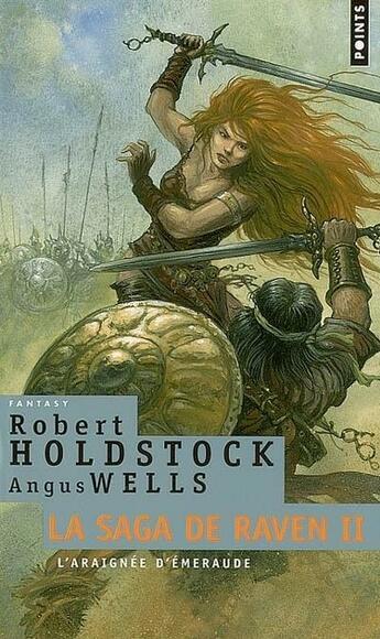 Couverture du livre « Araignee D'Emeraude. La Saga De Raven, Vol. 2 (L') » de Holdstock/Holdstock/ aux éditions Points