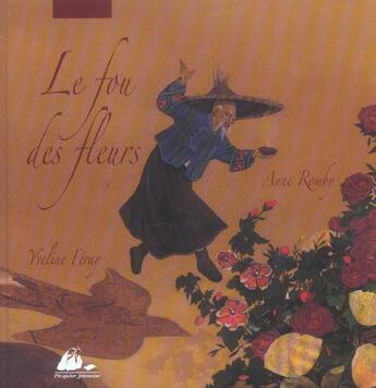 Couverture du livre « Le fou des fleurs » de Yveline Feray aux éditions Picquier