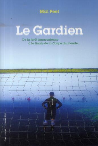 Couverture du livre « Le gardien » de Mal Peet aux éditions Gallimard-jeunesse