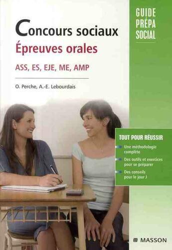 Couverture du livre « Concours sociaux ; épreuves orales » de O Perche et A-E Lebourdais aux éditions Elsevier-masson