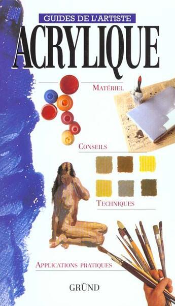Couverture du livre « Acrylique » de Collectif aux éditions Grund