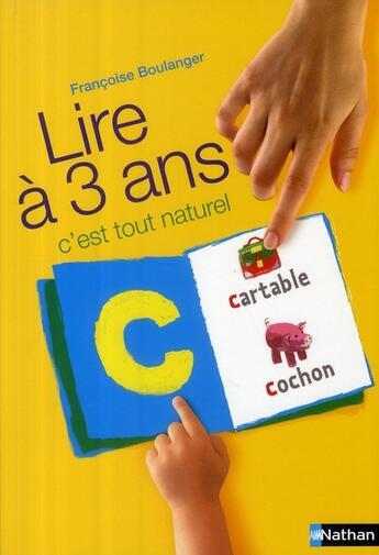 Couverture du livre « Lire à 3 ans ; c'est tout naturel » de Francoise Boulanger aux éditions Nathan