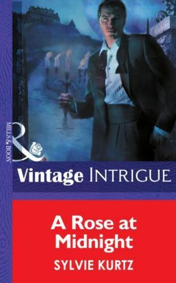 Couverture du livre « A Rose at Midnight (Mills & Boon Intrigue) (Eclipse - Book 6) » de Sylvie Kurtz aux éditions Mills & Boon Series