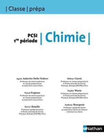 Couverture du livre « Classe Prepa ; Les Bons Réflexes Pour Réussir ; Chimie ; Pcsi 1e Période » de Collectif aux éditions Nathan