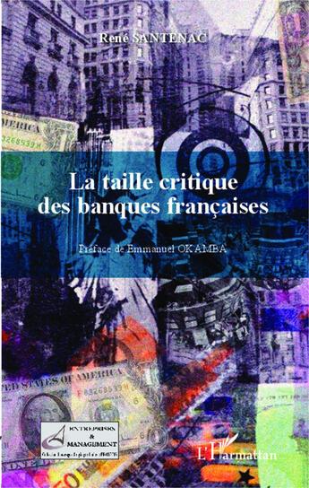 Couverture du livre « La taille critique des banques francaises » de Rene Santenac aux éditions L'harmattan