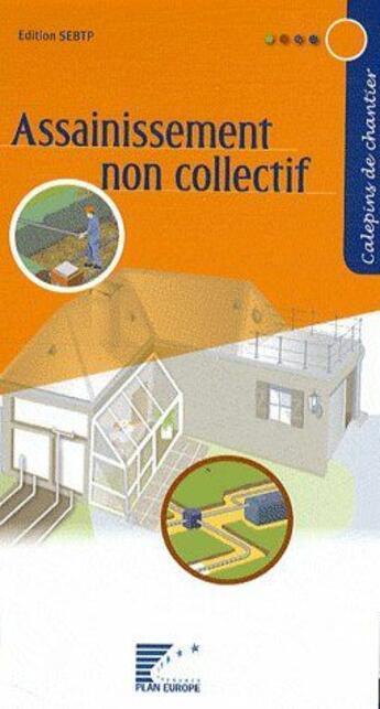Couverture du livre « Assainissement non collectif » de Ffb aux éditions Sebtp