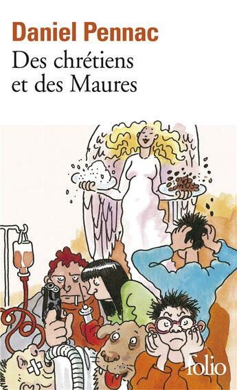 Couverture du livre « Des chrétiens et des maures » de Daniel Pennac aux éditions Gallimard