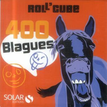 Couverture du livre « Roll'Cube ; 400 Blagues » de Collectif aux éditions Solar